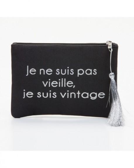 """Pochette à message """" JE NE SUIS PAS VIEILLE, JE SUIS VINTAGE ! """" Noire et Argenté - 21,5 x 15,5 x 1 cm"""