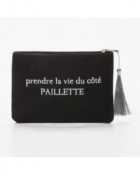 """Pochette à message """" PRENDRE LA VIE DU CÔTÉ PAILLETTE """" Noire et argenté - 21,5 x 15,5 x 1 cm"""